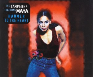 Hammer To The Heart - The Tamperer feat. Maya